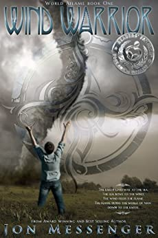 Wind Warrior (World Aflame Book 1) (English Edition) von [Messenger, Jon]