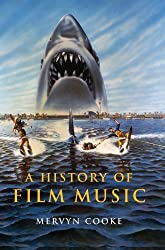 A History of Film Music by Mervyn Cooke (2008-10-20)