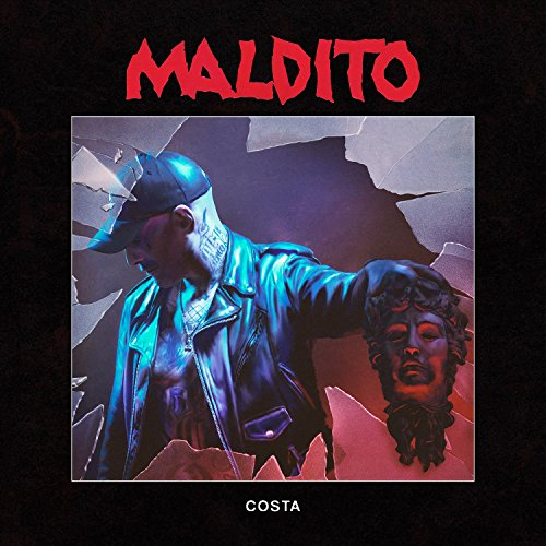 Maldito [Explicit]