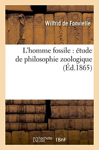 L'homme fossile : étude de philosophie zoologique