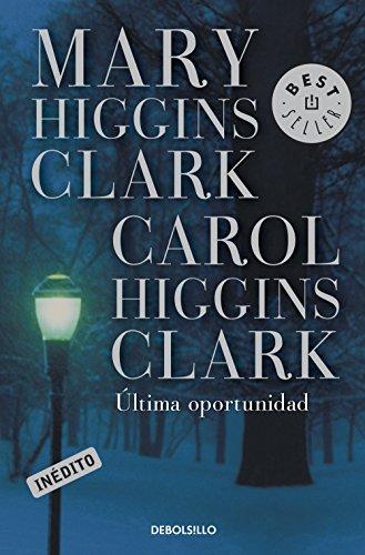 Última oportunidad por Mary Higgins Clark
