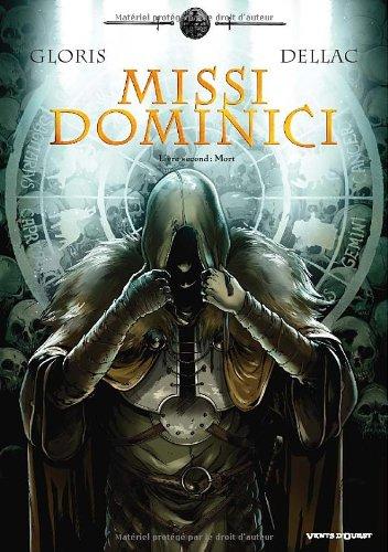 Missi dominici, Tome 2 : Mort