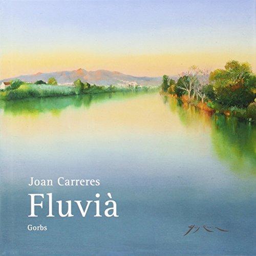 FLUVIA por Joan Carreres