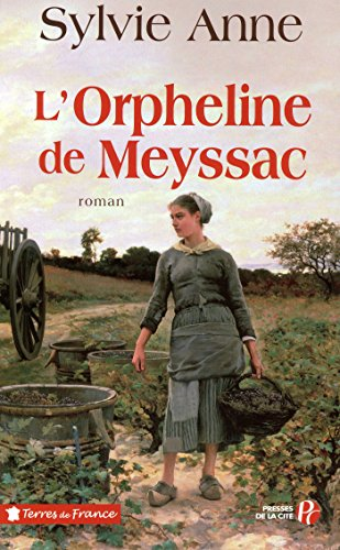 L'Orpheline de Meyssac (TERRES FRANCE) (French Edition)
