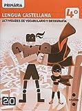 Lengua castellana, actividades de vocabulario y ortografía. 4 Primària. Connecta 2.0 - 9788466129442