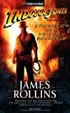 Indiana Jones IV: Roman zum Film - James Rollins