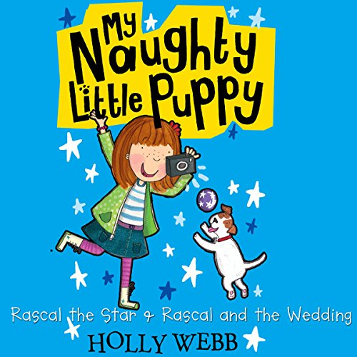 My Naughty Little Puppy: Rascal the Star & Rascal and the Wedding  Audiolibri