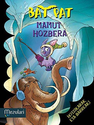 MAMUT HOZBERA (Bat Pat) (Basque Edition) por ROBERTO PAVANELLO