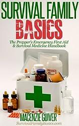 The Prepper's Emergency First Aid & Survival Medicine Handbook (Survival Family Basics - Preppers Survival Handbook Series) (English Edition)