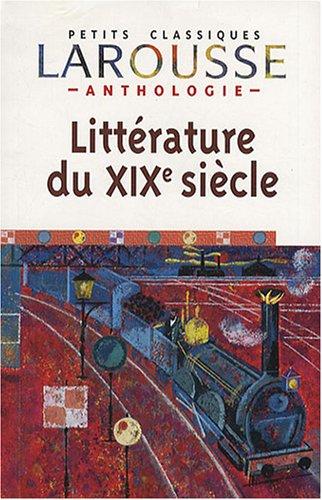 Anthologie : Littérature du XIXe siècle