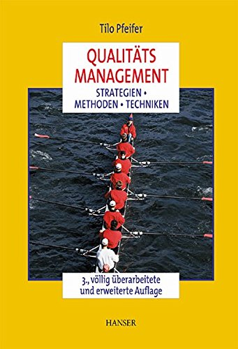 Qualitätsmanagement: Strategien, Methoden, Techniken