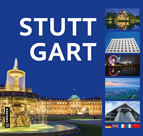Stuttgart: Gesichter einer Metropole (Bildbände im GMEINER-Verlag)