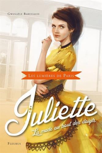 Juliette : La mode au bout des doigts par Gwenaële Barussaud