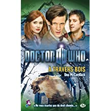 À travers bois: Doctor Who, T7 (French Edition)