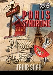 Paris Syndrome by Shah, Tahir (2014) Paperback