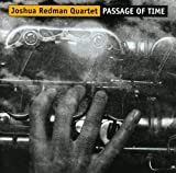 Passage of Time by Joshua Redman (2001-08-02)