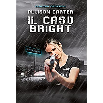 Allison Carter: Il Caso Bright