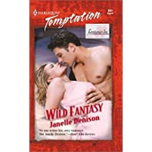 Wild Fantasy (Fantasies Inc.) (Temptation, 844) by Janelle Denison (2001-08-01)