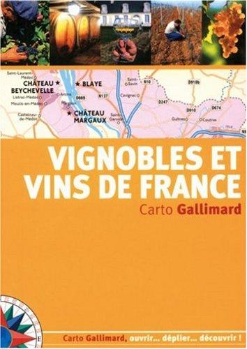 Vignobles et vins de France par  Sebastien Demorand, Luc Dubanchet, Marc Esquerré, Aymeric Mantoux