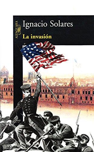 La invasión por Ignacio Solares