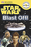 Star Wars Blast Off! (DK Readers Pre-Level 1)