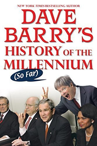 Dave Barry's History of the Millennium (So Far) by Dave Barry (2008-08-05) PDF Download