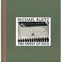 Michael Ruetz, the family of dog