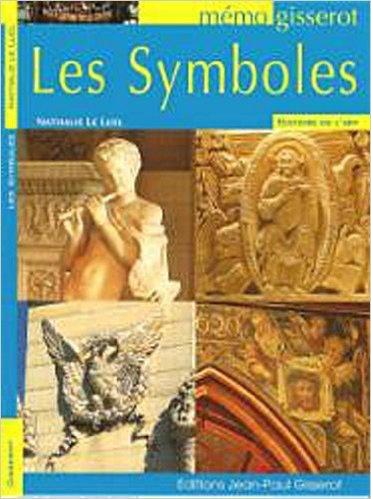 Les symboles-MEMO-Nlle Edition 3euros de Le Luel Nathalie ( 3 avril 2012 )