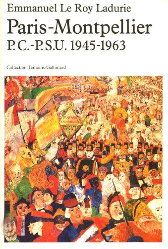 Paris-Montpellier P.C.-P.S.U. 1945-1963