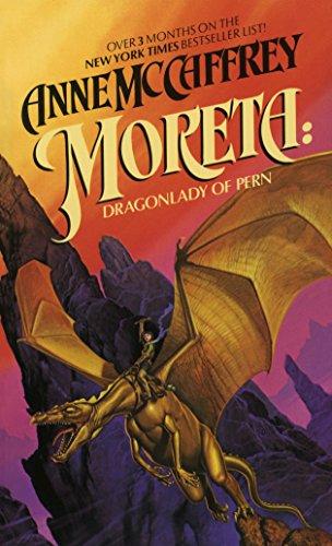 Moreta: Dragonlady of Pern por Anne Mccaffrey