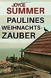 Image of Paulines Weihnachtszauber: Weihnachtliche Kurzgeschichte (Pauline Short Mysteries, Band 1)