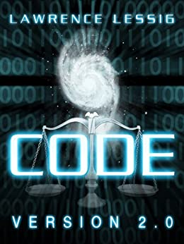 Code version 2.0 (English Edition) di [Lessig, Lawrence]
