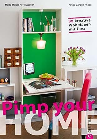 wohnideen pimp your home 30 kreative wohnideen mit ikea schnell umzusetzende tipps zum m bel. Black Bedroom Furniture Sets. Home Design Ideas