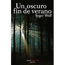 Un oscuro fin de verano (Novela negra)