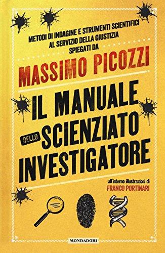 Il manuale dello scienziato investigatore