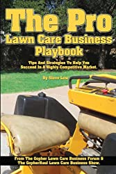 The Pro Lawn Care Business Playbook. (English Edition)
