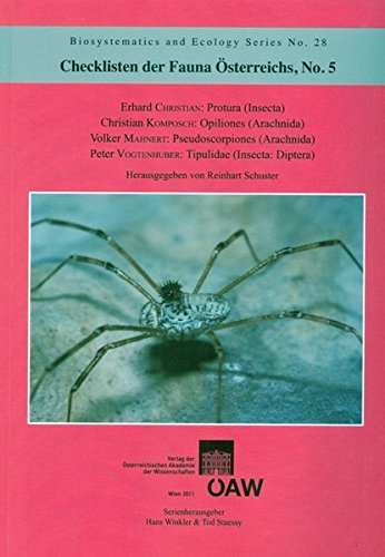 Checklisten der Fauna Österreichs, No.5: Protura (Insecta), Opiliones (Arachnida), Pseudoscorpiones (Arachnida), Tipulidae (Insecta: Diptera) (Biosystematics and Ecology / Series Supplement)