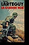 La guerre nue - Entretiens avec François Poli