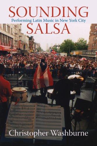 Sounding Salsa: Performing Latin Music in New York City (Studies In Latin America & Caribbean Music)