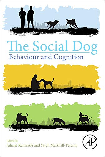 The Social Dog: Behavior and Cognition por Juliane Kaminski