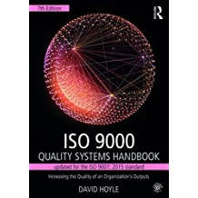 Iso 9000 Quality Systems Handbook: Using the Standards As a Framework for Business Improvement - Updated for the Iso 2001 2015 Standard