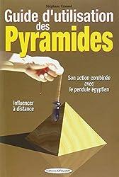 Guide d'utilisation des Pyramides : Son action combinée avec le pendule égyptien