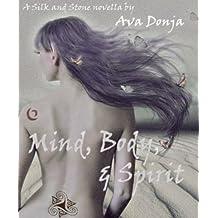 Mind, Body, and Spirit (English Edition)