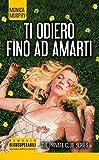 eBook Gratis da Scaricare Ti odiero fino ad amarti The Private Club series (PDF,EPUB,MOBI) Online Italiano