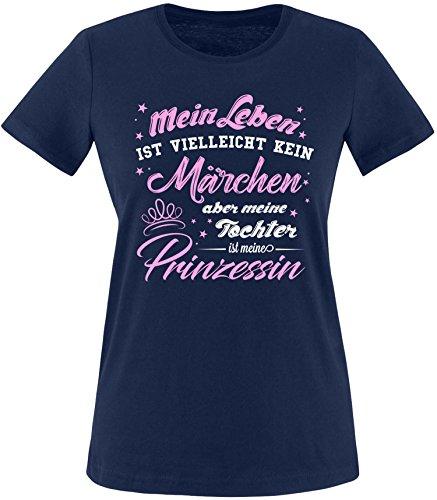 ist Vielleicht Kein Märchen aber Meine Tochter ist eine Prinzessin Damen T-Shirt Rundhals (Pärchen Märchen Kostüme)