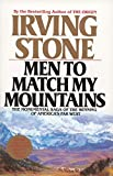Men to Match My Mountains: The Monumental Saga of the Winning of America's Far West