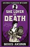 She Lover Of Death: The Further Adventures of Erast Fandorin (Erast Fandorin 8) by Boris Akunin (2010-09-30) - Boris Akunin