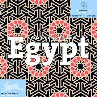 Islamic Designs from Egypt [With CDROM] (Agile Rabbit Editions) by Pepin  Press (2007-06-01)