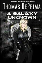A Galaxy Unknown by Thomas DePrima (2011-09-20)