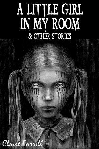 A little girl in my room other stories ebook claire farrell a little girl in my room other stories by farrell claire fandeluxe Images
